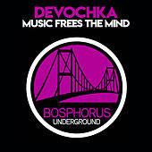 Music Frees the Mind by Devochka