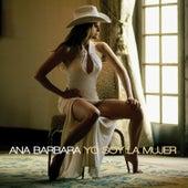 Yo Soy La Mujer de Ana Bárbara