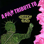 A Punk Tribute To Green Day von Various Artists