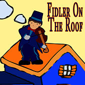 Fiddler On The Roof - The Musical by The New Musical Cast