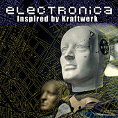 Electronica Inspired By Kraftwerk de Various Artists