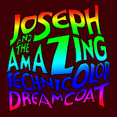 Andrew Lloyd Webber's Joseph & The Amazing Technicolor Dreamcoat by The New Musical Cast