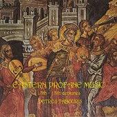 Eastern Profane Music 13th-18th Centuries von Various Artists