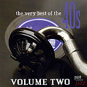 The Very Best Of The 40s - Volume 2 von Various Artists
