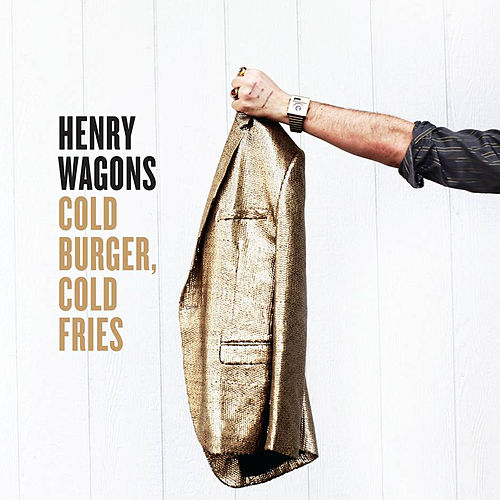 Cold Burger, Cold Fries by Henry Wagons