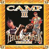 Thug Brothers by C-Loc