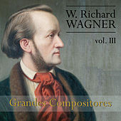 Wagner: Grandes Compositores, Vol. III by Various Artists