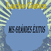 Mis Grándes Éxitos by Lucho Gatica