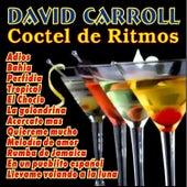 Coctel de Ritmos by David Carroll