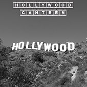 Hollywood Canteen by Various Artists