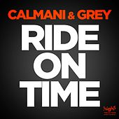 Ride on Time by Calmani