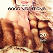 Good Vibrations, Vol. 4 (20 Winter Dance Floor Smashers) by Various Artists