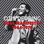 Soul Manifesto: 1964-1970 by Otis Redding