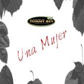 Una Mujer - Single de La Sonora de Tommy Rey