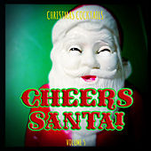 Christmas Cocktails: Cheers Santa, Vol. 5 by Various Artists