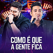 Como É Que a Gente Fica - Single de Henrique & Juliano