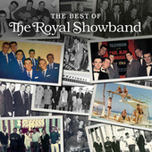 The Best Of The Royal Showband von The Royal Showband