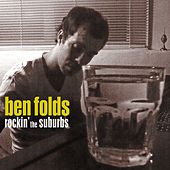 Rockin' The Suburbs by Ben Folds