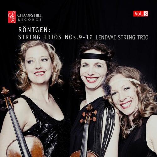 Röntgen: Trios Nos. 9-12 by Lendvai String Trio