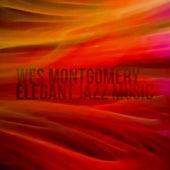 Wes Montgomery - Elegant Jazz Music de Wes Montgomery