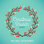 Holiday Gatherings: Christmas Brunch, Vol. 4 von Various Artists