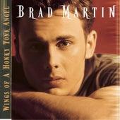 Wings Of A Honky Tonk Angel de Brad Martin