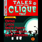 Tales From the Clique Trax by Various Artists