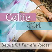 Celtic Girl: Beautiful Female Voices di Various Artists