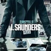J. Saunders Files by 2 Pistols