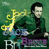 More Jack Than Blues (Live at 37. Deutsches Jazzfestival Frankfurt 2006) von Jack Bruce