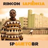 S P Gueto B R de Rincon Sapiência