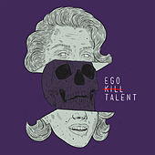 Sublimated by Ego Kill Talent