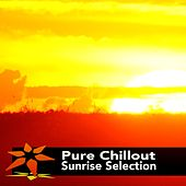 Pure Chillout Sunrise Selection - EP by Various Artists