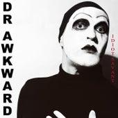 Idiot Savant by Dr. Awkward