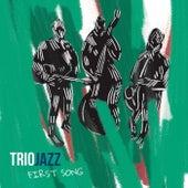 First Song de Triojazz