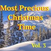 Most Precious Christmas Time, Vol. 3 de Various Artists