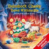 Geissbock Charly fiered Wiehnachte von Kinder Schweizerdeutsch