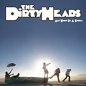 Any Port in a Storm von The Dirty Heads