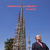 Perpetual Gateways von Ed Motta