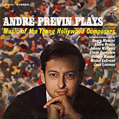 Andre Previn Plays Music of the Young Hollywood Composers von André Previn