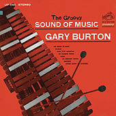 The Groovy Sound of Music de Gary Burton