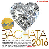 Bachata 2016 (30 Bachata Hits - Urbana y Romantica) de Various Artists