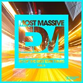 Most Massive EDM - 50 Of The Best EDM Tunes, Vol. 3 by Various Artists