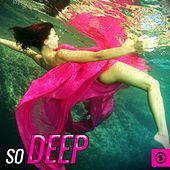So Deep by Various Artists