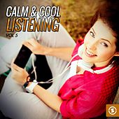 Calm & Cool Listening, Vol. 5 di Various Artists