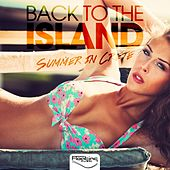 Back to the Island (Summer in Crete) di Various Artists