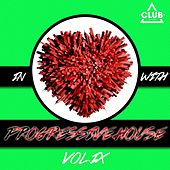 In Love with Progressive House, Vol. 9 von Various Artists
