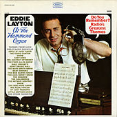 Do You Remember? Radio's Greatest Themes by Eddie Layton