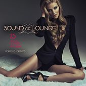 Sound of Lounge (25 Vocal Lounge Anthems) von Various Artists