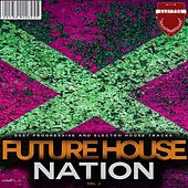 Future House Nation, Vol. 2 de Various Artists
